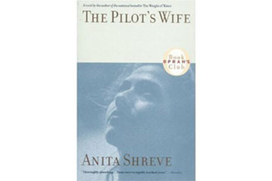 a literary analysis of pilots wife by anita shreve The pilot's wife, ''resistance and the weight of water all were adapted into movies her literary honours included an ohenry prize for the  anita shreve, the.