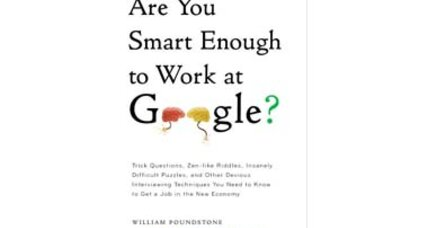 Would Google hire you? 10 test questions to find out