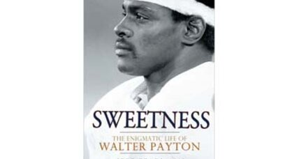 Walter Payton: 10 things I learned from his new biography