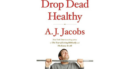 'Drop Dead Healthy': 8 of A.J. Jacob's unusual get-fit regimens