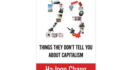 Reader recommendation: 23 Things They Don't Tell You About Capitalism