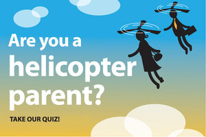 Are you a Helicopter Parent? Take our quiz - When your baby drops ...