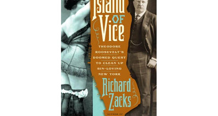'Island of Vice' author Richard Zacks on Teddy Roosevelt's crusade to clean up NYC