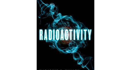 Reader recommendation: Radioactivity