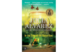 the story of the mirbal sisters in in the time of the butterflies a novel by julia alvarez In this extraordinary novel, the voices of all four sisters—minerva, patria, maría teresa, and the survivor, dedé—speak across the decades to tell their own stories, from hair ribbons and secret crushes to gunrunning and prison torture, and to describe the everyday horrors of life under trujillo's rule.