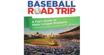 The Ultimate Baseball Road Trip, 2nd Edition