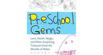 'Preschool Gems': 25 funny quotes from preschoolers