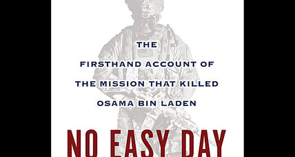 Navy SEAL Osama bin Laden book: Too 'top secret' to be published? (+video)