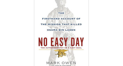 Navy SEAL wrote 'No Easy Day' after being pushed out of SEAL Team 6 (+video)
