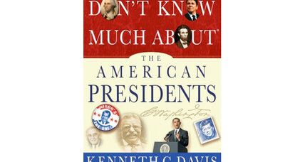 'Don't Know Much About the American Presidents': Kenneth C. Davis reveals strange facts about America's leaders
