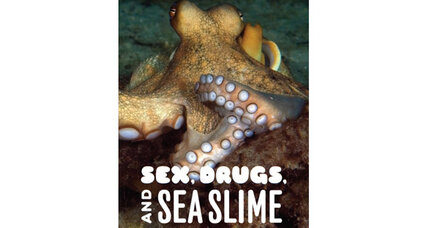 Reader recommendation: Sex, Drugs, and Sea Slime