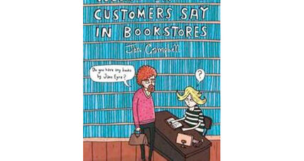 10 more odd remarks from 'Weird Things Customers Say in Bookstores'