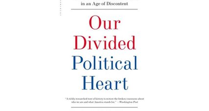 Reader recommendation: Our Divided Political Heart