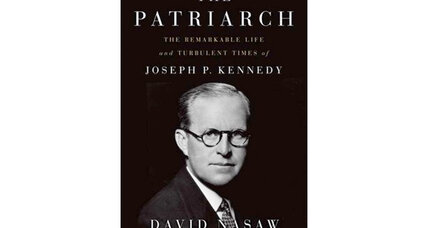 Writer David Nasaw discusses the turbulent life of Joseph P. Kennedy