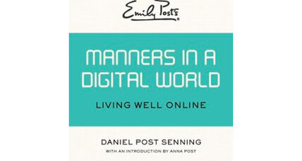 'Emily Post's Manners in a Digital World': 6 lessons for being polite with technology
