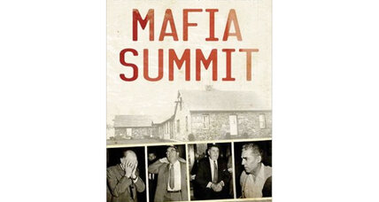 'Mafia Summit' explores a historic – and disastrous – meeting between Mob leaders