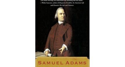 Reading recommendation: Samuel Adams, A Life