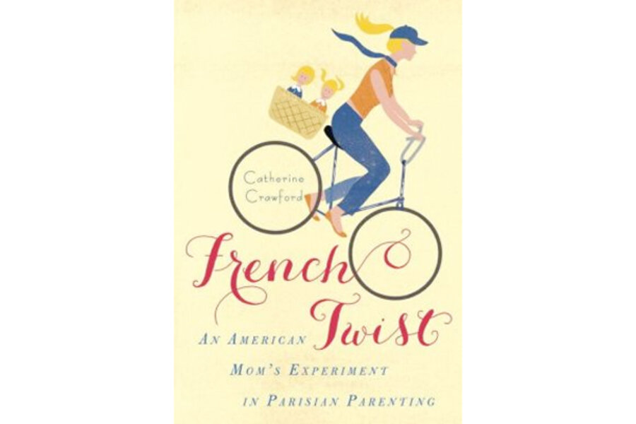 'French Twist': 6 stories from an American mom's try at Gallic parenting