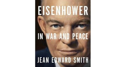 Reader recommendation: Eisenhower in War and Peace