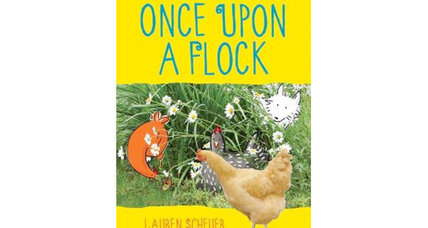 'Once Upon A Flock': 5 stories about raising backyard chickens