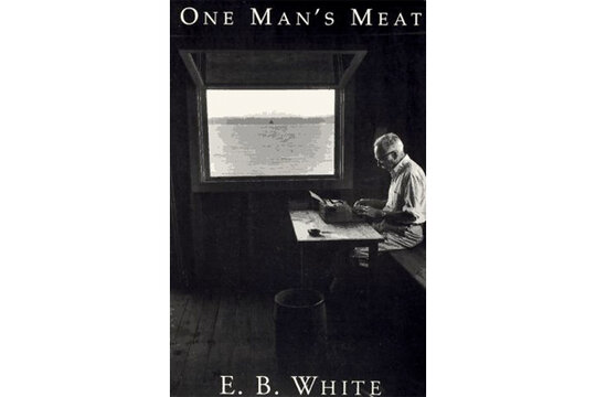 e. b. white one mans meat essays Farewell, my lovely eb white is the author of charlotte's web and one man's meat, among other works.