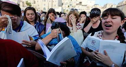 In Israel, Women of the Wall hit raw nerve over religious clout in state life (+video)