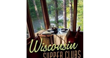 Review: Wisconsin Supper Clubs
