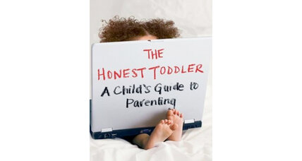 'The Honest Toddler': 7 insights into what your child is really thinking