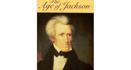 Reader recommendation: The Age of Jackson