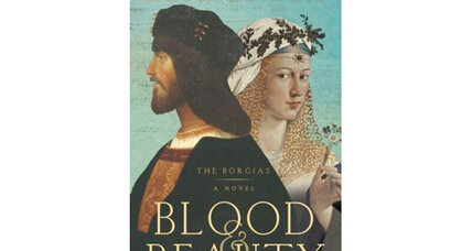 'Blood and Beauty' brings readers more of the Borgias