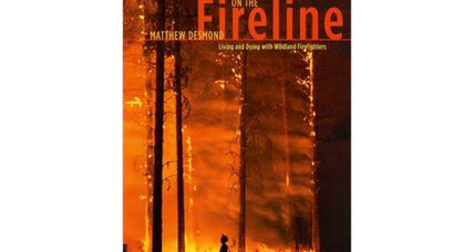 'On the Fireline' author Matthew Desmond recalls life as a wildland firefighter