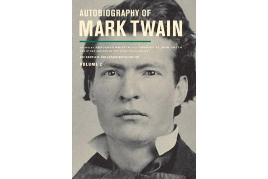 Autobiography Of Mark Twain Volume 2 Csmonitor