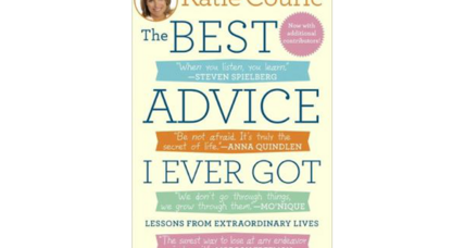 Reader recommendation: The Best Advice I Ever Got