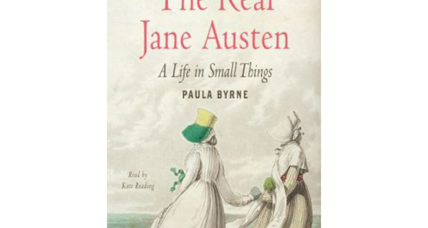 Reader recommendation: The Real Jane Austen