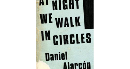 Reader recommendation: At Night We Walk in Circles