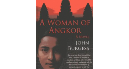 John Burgess's 'A Woman of Angkor' sheds light on a little-known era