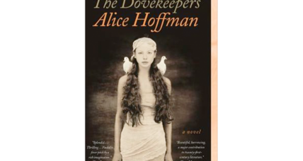Alice Hoffman's 'The Dovekeepers' will reportedly be adapted as a CBS miniseries