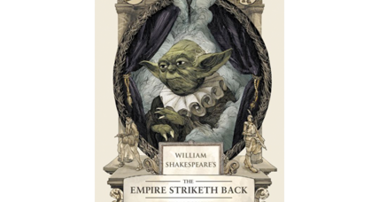 Shakespeare will meet Star Wars again in Ian Doescher's 'The Empire Striketh Back'