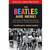 'The Beatles Are Here!': Five writers reminisce