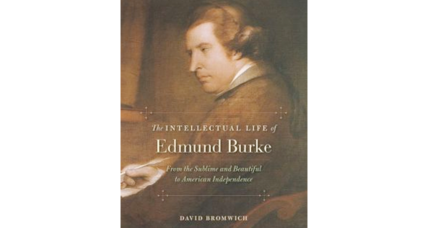 'The Intellectual Life of Edmund Burke' considers one of the great thinkers of all time