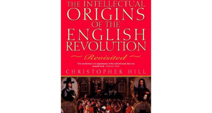 Reader recommendation: Intellectual Origins of the English Revolution