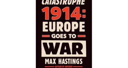 Reader recommendation: Catastrophe 1914