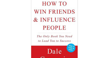 Reader recommendation: How to Win Friends and Influence People