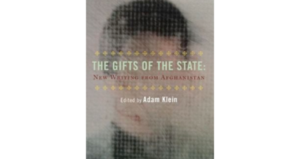 'The Gifts of the State' collects short stories by young Afghanis