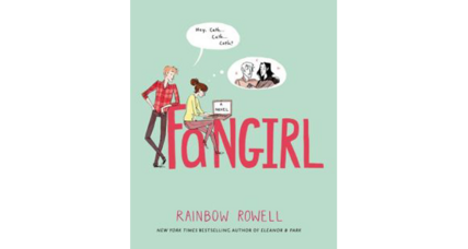 Reader recommendation: Fangirl