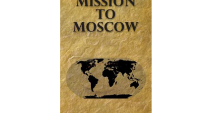 Reader recommendation: Mission to Moscow