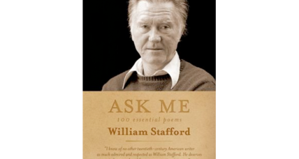 'Ask Me: 100 Essential Poems' invites a new generation of readers to discover William Stafford