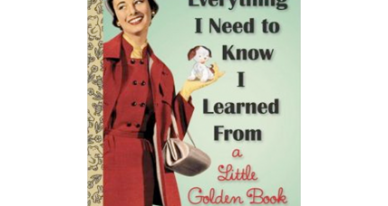 'Everything I Need To Know I Learned From a Little Golden Book,' a fun guide to life, becomes a bestseller