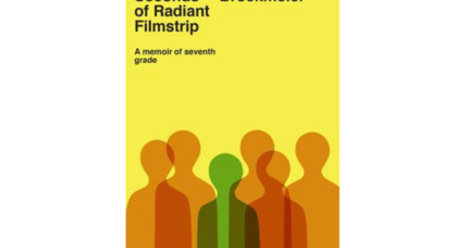 'A Few Seconds of Radiant Filmstrip' captures the tension, suspense of seventh-grade