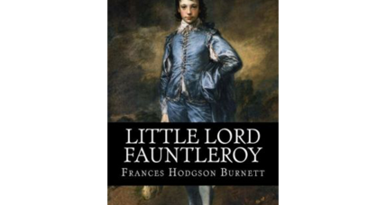 Reader recommendation: Little Lord Fauntleroy